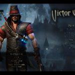アクション性の強い良質ハクスラ「Victor Vran」面白いですよ!